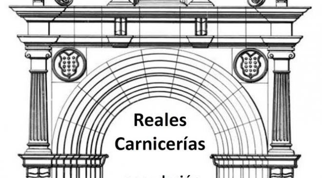Reapertura de las Reales Carnicerias<br/>¡Os invitamos al evento el jueves 23 a las 19:30!